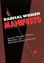 The Radical Women Manifesto: Socialist Feminist History, Theory ...